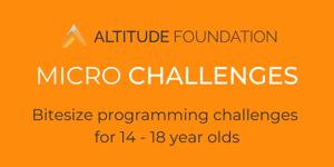 The altitude foundations micro challenges programming challenges is still running for 14 18 year olds image